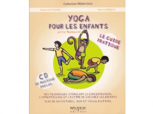 Yoga pour les enfants - Guide pratique - CD inclus
