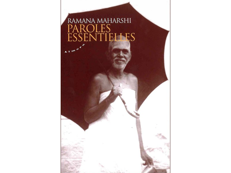 Paroles essentielles Ramana Maharshi