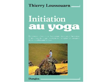 Initiation au yoga Thierry Loussouarn