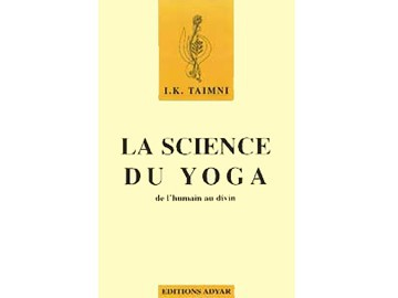 Science du Yoga I.K. Taimni