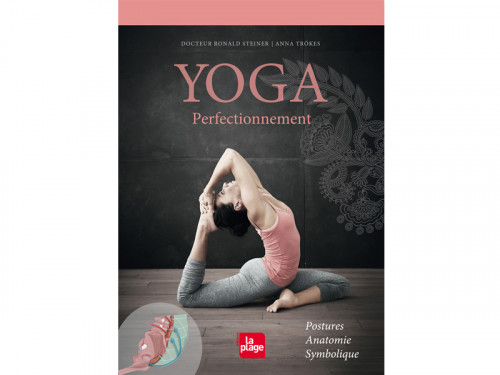 Article de Yoga Yoga Perfectionnement Docteur Ronald Steiner / Anna Trökes